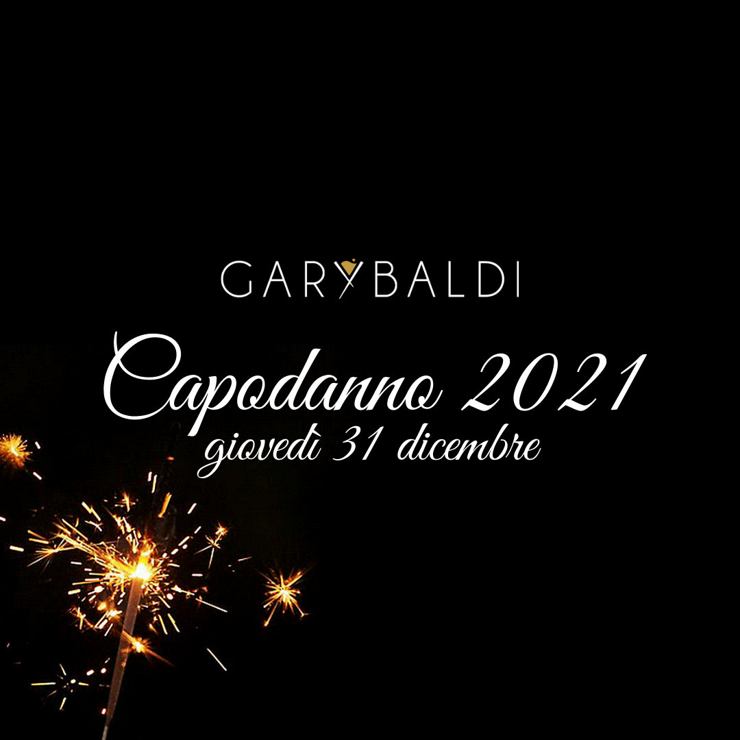 Capodanno garybaldi 2021 Eventi